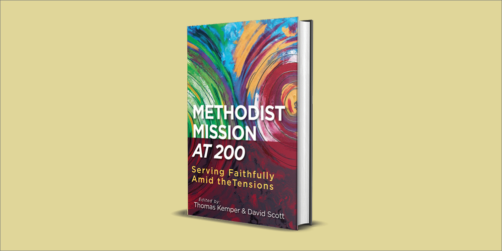"""""""Methodist Mission at 200"""" seeks to inspire and challenge United Methodists in mission"""